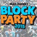 Mad Decent Block Party 2015 – Berkeley (9/11)