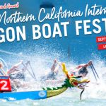 International Dragon Boat Festival 北加國際賽龍舟嘉年華 (9/23-9/24)