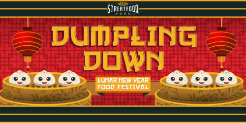 Dumpling Down – Lunar New Year Food Festival 農曆新年餃子節 (2/8-9)